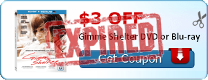 $3.00 off Gimme Shelter DVD or Blu-ray