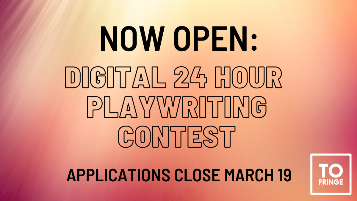 Now Open: Digital 24 Hour Playwriting Contest. Applications close March 19.