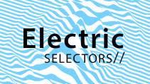Electric Selectors: Map.ache Live + La Ind0 + Black Flamingo Disco Driver & Jal Lux