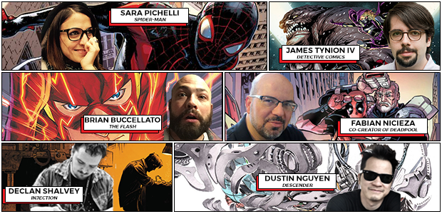 Sara Pichelli-Spider Man James Tynion IV-Detective Comics Brian Buccellato-The Flash Fabian Nicieza- Co Creator of Deadpool Declan Shalvey-Injection Dustin Nguyen-Descender