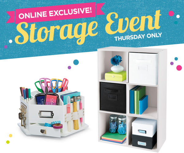 ONLINE EXCLUSIVE! Storage Event THURSDAY ONLY