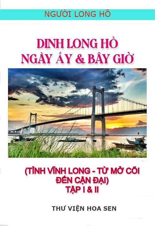 Dinh Long Hồ Ngày Ấy & Bây Giờ - Thiện Phúc
