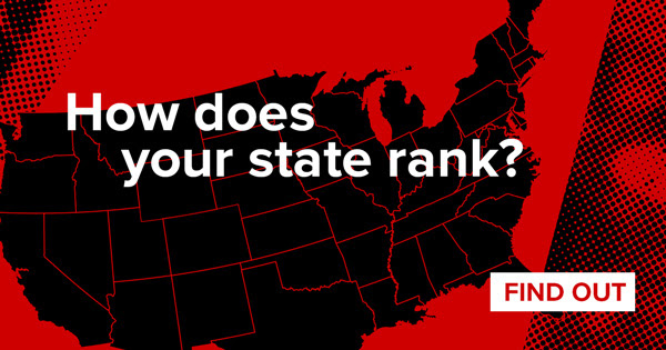 How does                                                           your state                                                           rank? Click to                                                           find out.