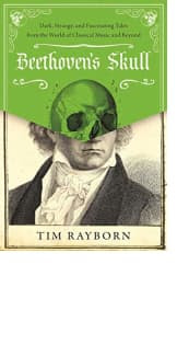 Beethoven's Skull by Tim Rayborn