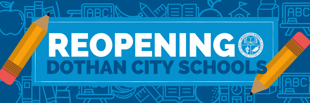 Dothan City Schools Reopening Web banner