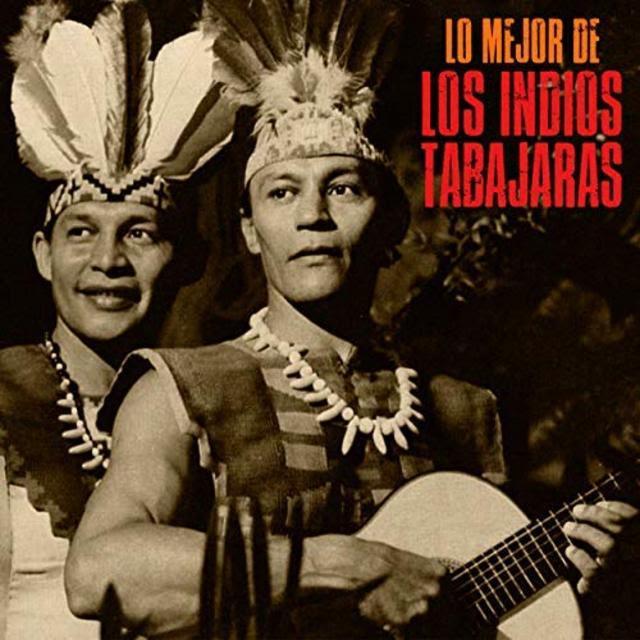 Los Indios Tabajaras – Lo Mejor De (Remastered) (2018)