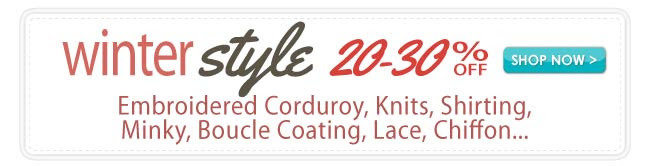 20-30% Off Winter Apparel Fabrics