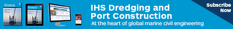 Subscribe to IHS Dredging and Port Construction