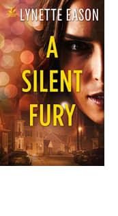 A Silent Fury by Lynette Eason