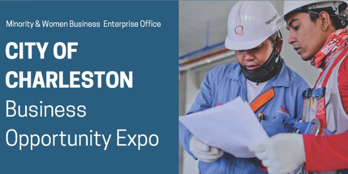 Minority and Womne Business Enterprise Office City of Charleston Business Expo.