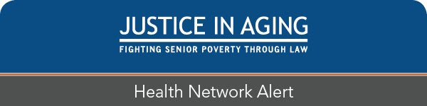 Justice In Aging - Health Network Alert