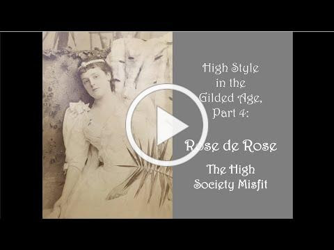 High Style in the Gilded Age: Rose de Rose