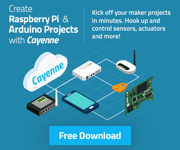 Jumpstart your Raspberry Pi & Arduino projects with Cayenne  Free Download