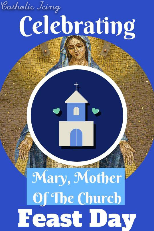 mary-mother-of-the-church-feast-day-for-kids