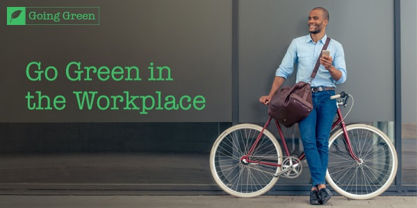 Green in the Workplace