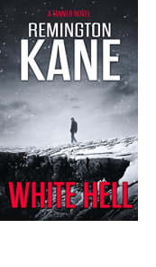 White Hell by Remington Kane