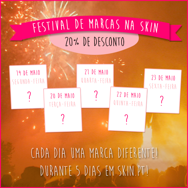 Festival de Marcas na Skin.pt