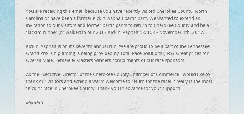 You are receiving this email because you have recently visited Cherokee County, North Carolina or...