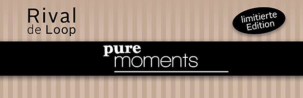 "Rival de Loop LE ""Pure Moments"""