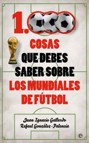 Portada de 1000 cosas que debes saber sobre los mundiales de fútbol