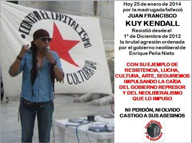Nuestros muertos, los que nunca mueren: Kuy Kendall #25EMx #1DMx asesinado por el gobierno de la usurpación de @EPN