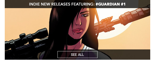 Indie New Releases featuring #Guardian #1! See All