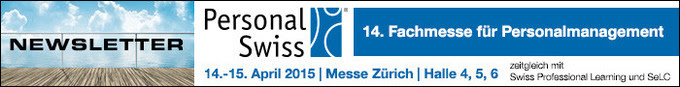 Newsletter zur Personal Swiss 2015