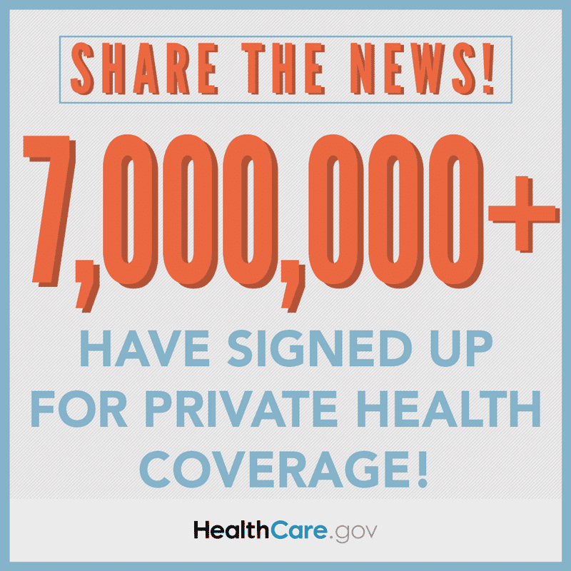 Share the news: 7+ million have signed up for a health plan. HealthCare.gov.