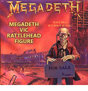 MEGADETH VIC RATTLEHEAD (PEACE SELLS... BUT WHO'S BUYING?) FIGURE