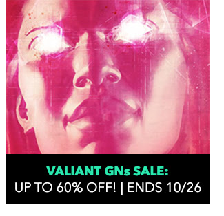 Valiant Graphic Novels Sale: Up to 60% off! Sale ends 10/26.