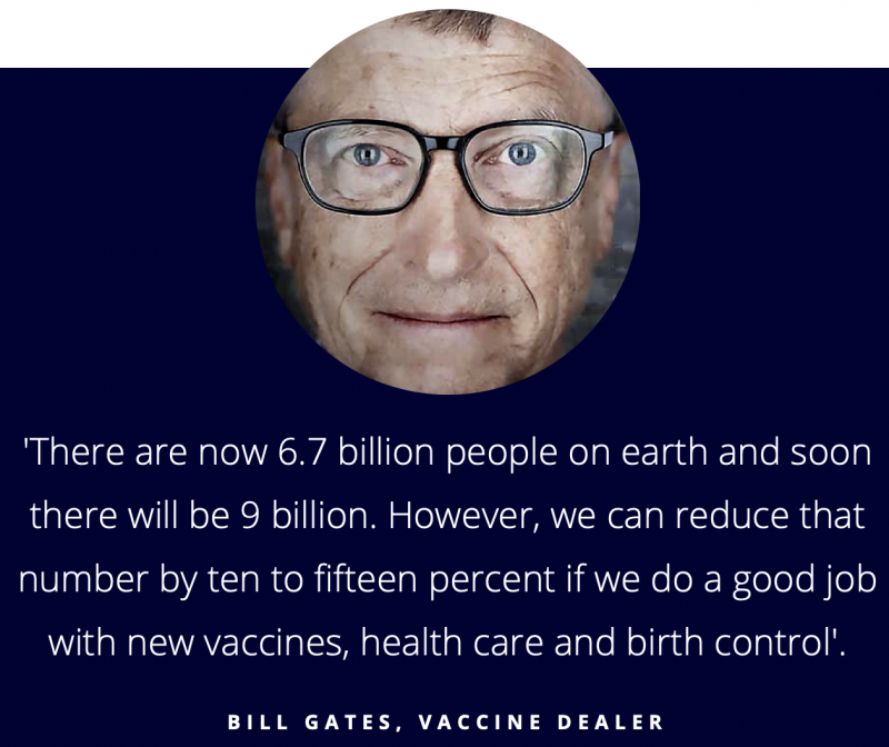 Bill gates - depopulationist and vaccine dealer