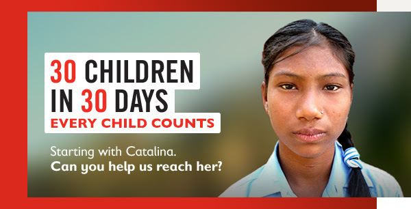 30 CHILDREN IN 30  DAYS - SPONSOR A CHILD