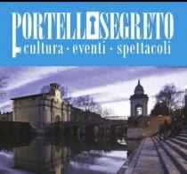 Portello Segreto 2016. Cultura-eventi-spettacoli