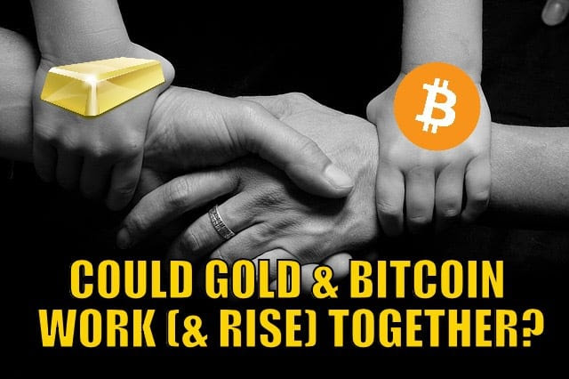 Gold & Bitcoin work together?