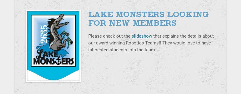 LAKE MONSTERS LOOKING FOR NEW MEMBERS Please check out the slideshow that explains the details...