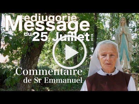 Commentaire du message du 25Juillet 2019 à Medjugorje