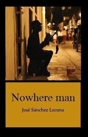 """Nowhere Man"", de José Sánchez Lecuna"