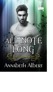 All Note Long by Annabeth Albert