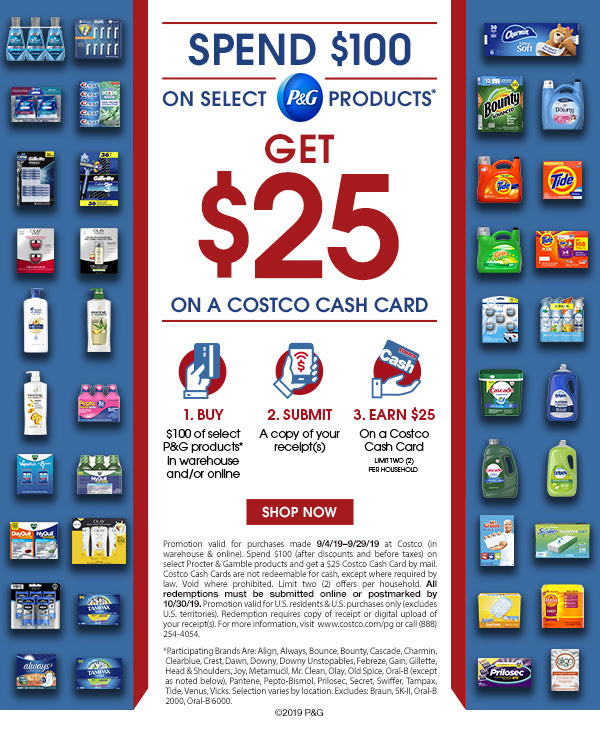 Spend $100 on Select P&G Products, Get $25 on a Cotsco Cash Card. Shop Now >