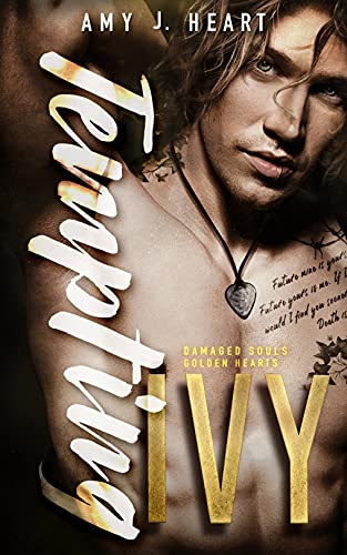 Cover for 'Tempting Ivy (Damaged Souls Golden Hearts Book 2)'