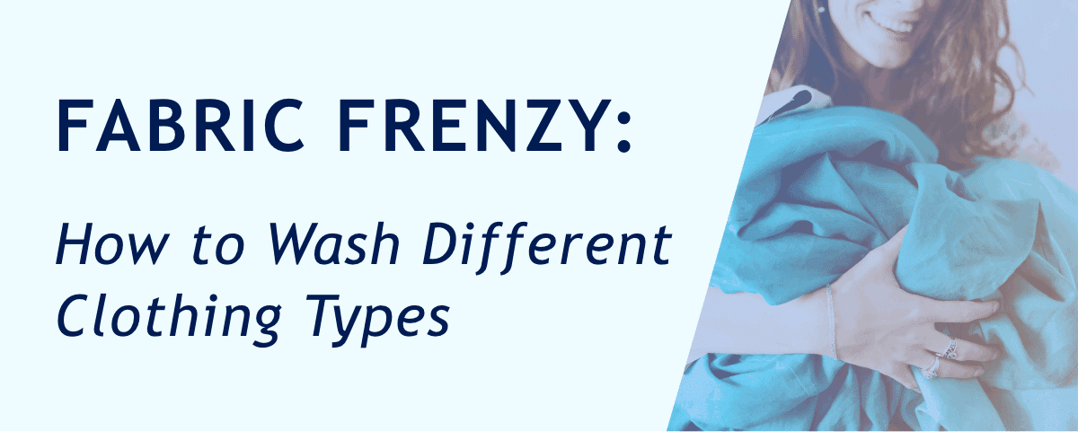 Washing Different Fabric Types