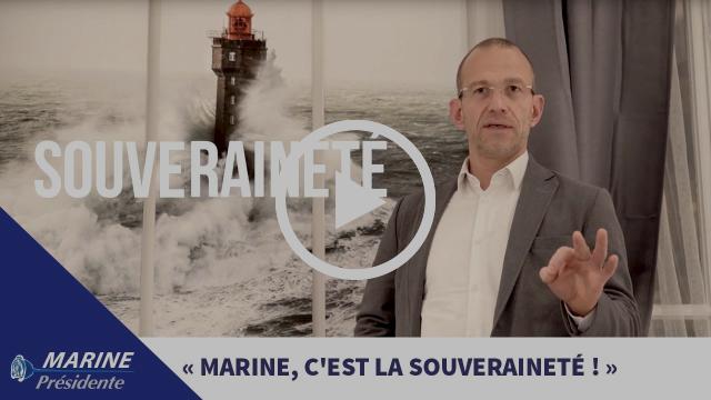2017, en toute simplicité #5 : « Marine, c'est la souveraineté ! »