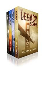 The Legacy Series: Complete Box Set by Ellery A. Kane