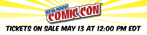 Buy tickets for New York Comic Con 2015 on May 13 at 11:59 PM EDT