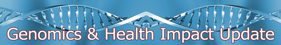 Genomics & Health Impact Update banner with DNA in background