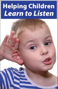Helping Children Learn to Listen
