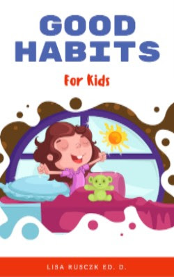 Children's Book: Good Habits For Kids