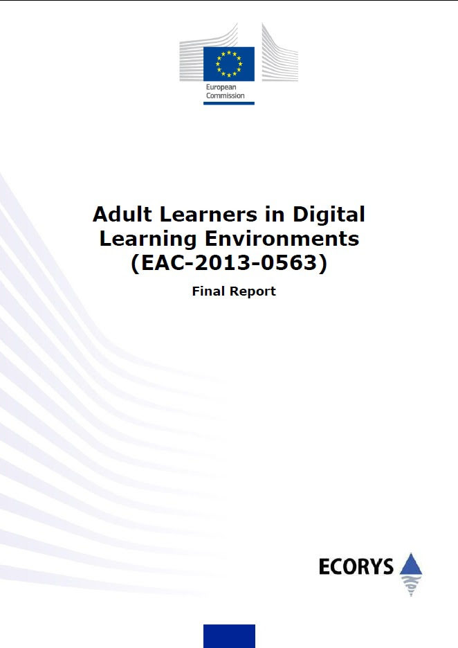 Adult Learners in Digital Learning Environments (EAC-2013-0563)