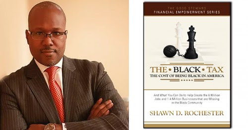 Shawn D. Rochester, The Black Tax