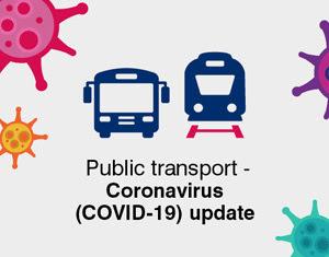Public transport - Coronavirus (Covid-19) update
